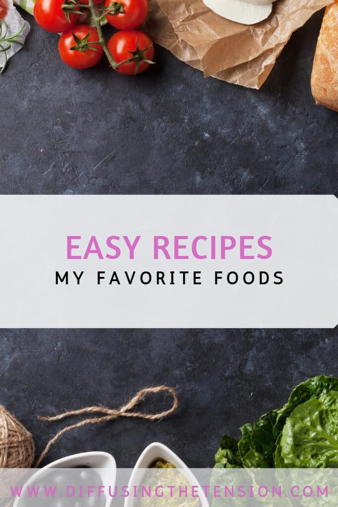 easy recipe, recipes, food, favorite foods